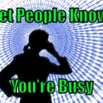 Let People Know When You Aren't Available  (Tips to be More Productive – 15 of 30)