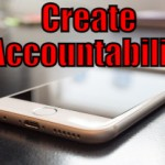Create Accountability (Tips to be More Productive – 23 of 30)