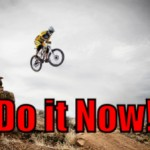 "Do it Now – There is No Such Things as the ""Perfect Time"" (Tips to be More Productive – 21 of 30)"