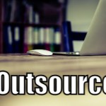 Outsource! (Tips to be More Productive – 30 of 30)