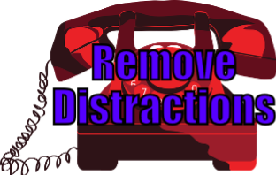 Remove Distractions