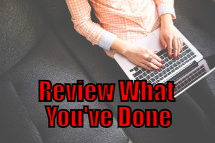 Review What You\'ve Done