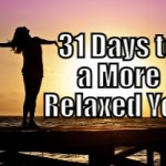 31 Days to a More Relaxed You