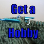 Get a Hobby (Tips to be More Relaxed – 12 of 31)