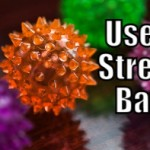 Squeeze a Stress Ball (Tips to be More Relaxed – 19 of 31)