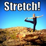 Stretch (Tips to be More Relaxed – 25 of 31)