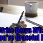 Write Down Things You're Grateful For (Tips to be More Relaxed – 20 of 31)