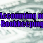 Accounting / Bookkeeping (Things an Internet Marketer can Outsource – 22 of 30)