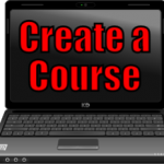 Create a Course  (Things an Internet Marketer can Outsource – 16 of 30)