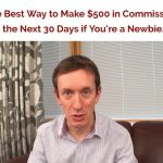 If you Need to Start Making Commissions within 30 Days, You Need This: